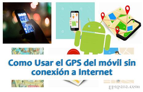 Como-usar-el-GPS-sin-Internet-en-mi-móvil-celular