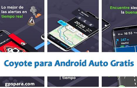 Coyote para Android Auto Gratis