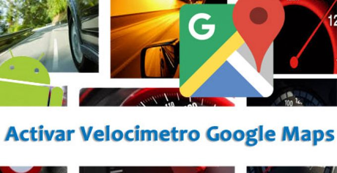 activar-velocimetro-google-maps