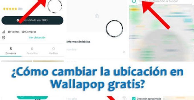 ¿Cómo cambiar la ubicación en Wallapop gratis?