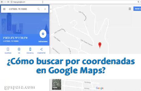 ¿Cómo buscar por coordenadas en Google Maps?