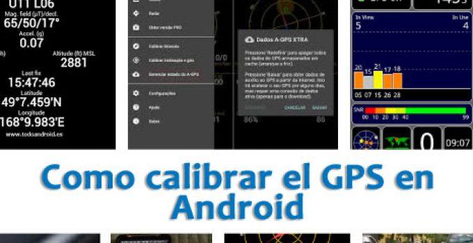 como-calibrar-el-gps-en-android