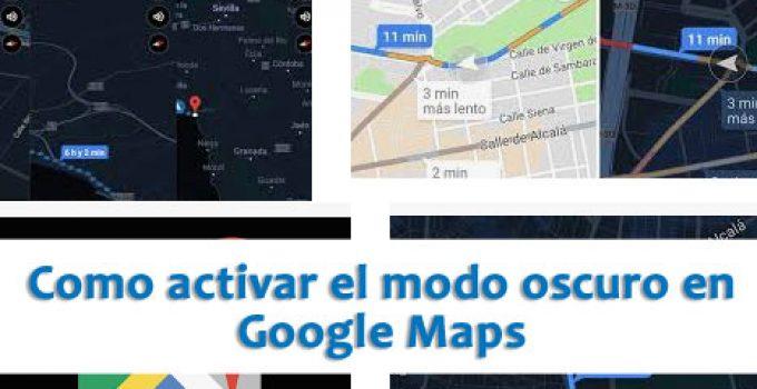 como-poner-modo-nocturno-en-maps