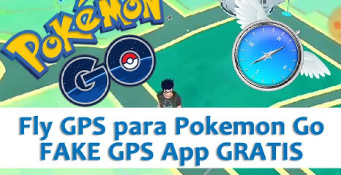 fly-gps-pokemon-go