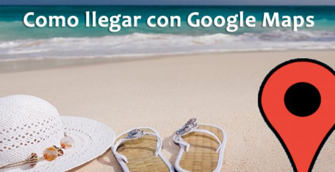 google-maps-como-llegar