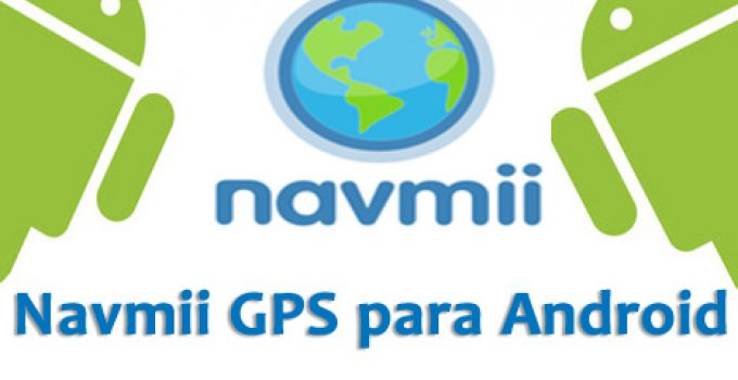navmii-gps-android-iphone